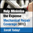Help Minimize the Expense  Mechanical Repair Coverage (MRC) Enroll Today!